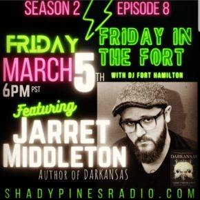 Friday in the Fort on Shady Pines Radio